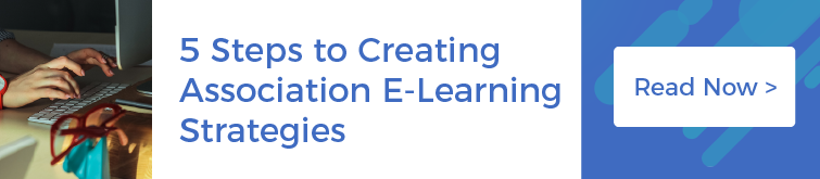 5 Steps to Creating Association E-Learning Strategies